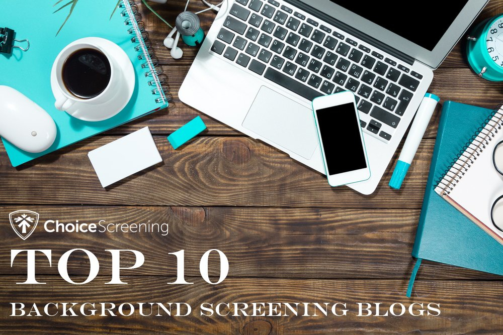 Top 10 Background Screening Blogs of 2019