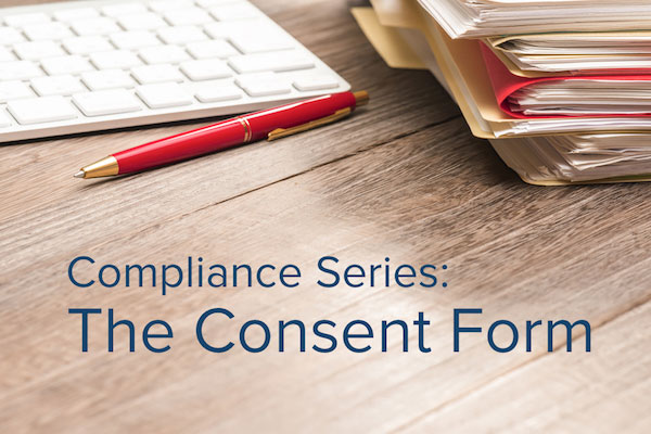 The Consent Form: Background Screening Compliance Series